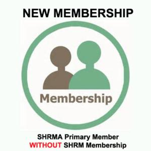 SPECIAL! SHRMA Primary Member - WITHOUT SHRM membership (NEW)