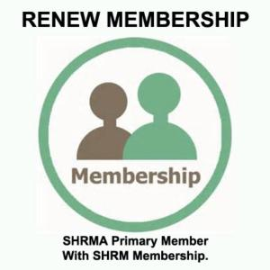 COPY: SHRMA Primary Member - With SHRM membership (RENEW)